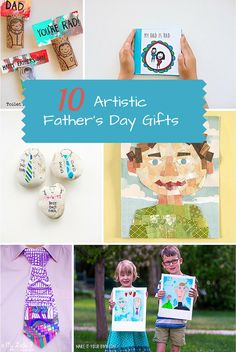 10 Artistic Father's Day Gifts Kids Can Make. Show dad how great he is with these sweet art gifts from kids.