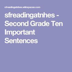 sfreadingatnhes - Second Grade Ten Important Sentences