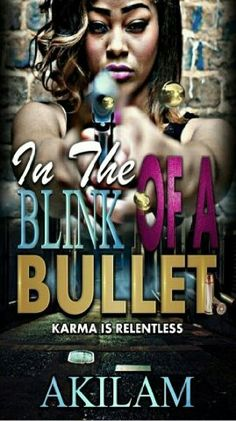In the Blink of a Bullet is a twisted tale of secrets and deceit, because when Karma knocks, it doesn't ask for names. On this quest to conquer a determined vengeance against those who have wronged her, who will end up paying the ultimate price?   The answers lie within the pages of this novel that's sure to keep you anxiously anticipating until the very end…… amazon.com/gp/aw/d/B00QZBP7II