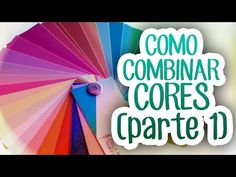 COMO COMBINAR CORES 1 - YouTube