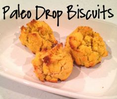Paleo-Friendly Drop Biscuits