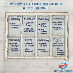 Clear glass window pane + dry erase markers = diy chore board (Windex) pane ideas for office Calendar Board, Diy Calendar, Weekly Calendar, Weekly Planner, Chore Board, Dry Erase Calendar, Old Windows, Vintage Windows, Antique Windows