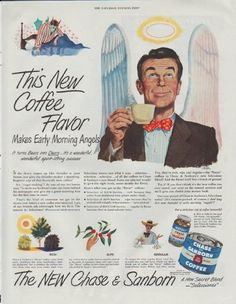 """1948 CHASE & SANBORN vintage print advertisement """"New Coffee Flavor"""" ~ This New Coffee Flavor Makes Early Morning Angels ... It turns Bears into Dears ... it's a wonderful, wonderful spirit-lifting success ~"""