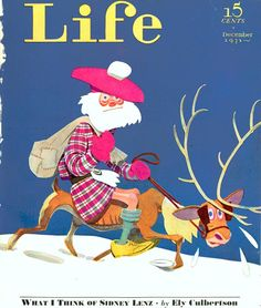 Christmas Life magazine cover during The Great Depression, 1931. A frugal Scots Santa riding an emaciated reindeer with his patched up bag on his back.