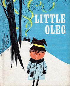 Little Oleg  Margaret & John Cort  Carolrhoda Books, 1971