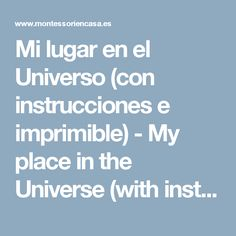Mi lugar en el Universo (con instrucciones e imprimible) - My place in the Universe (with instructions and printable) • Montessori en Casa