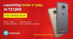 Top Deals and Offers by www.mr10q.com: Launching Moto Z2 Play (LUNAR GRAY, 64 GB) (4 GB R...