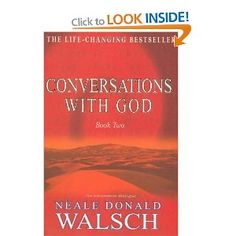 Conversations with God: An Uncommon Dialogue: Bk.2: Amazon.co.uk: Neale Donald Walsch: Books