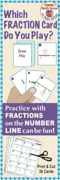 Use these 36 printable game cards to play four fun low-stress games. Students will help each other as they match cards that show fractions, verbal expressions, points on a number line, and/or line segments. A recording sheet is included. Card games are for 1 to 4 players and the same games can be played with other sets of fraction cards. ~by Angie Seltzer