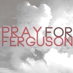 Pray for Ferguson Ferguson Riot, Darren Wilson, Things To Know, Black History, Pray, Sayings, Quotes, Civil Rights, Quotations