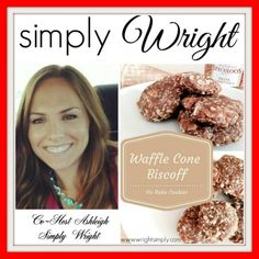 Oh My Heartsie Girls Wordless Wednesday |  Simply Ashley: Biscoff Waffle Cone No Bake Cookies #OMHGWW #Recipes