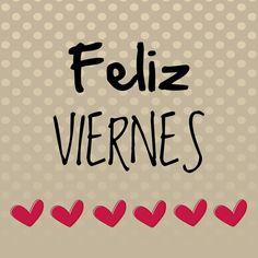 Feliz viernes!!! // Happy Friday!!! #etcmx #friday #viernes #quotes #frases