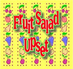 Fruit Salad Upset: A Fun Bible Verse Game for Preschoolers for the Fruit of the Spirit