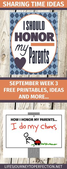 SHARING TIME IDEAS FOR SEPTEMBER WEEK 3 IS SHOULD HONOR MY PARENTS