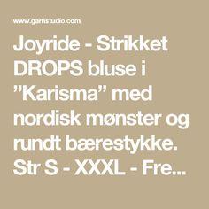 """Joyride - Strikket DROPS bluse i """"Karisma"""" med nordisk mønster og rundt bærestykke. Str S - XXXL - Free pattern by DROPS Design"""