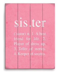 Love this Pink Definition of a Sister Wall Art on #zulily! #zulilyfinds