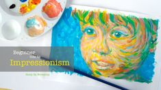 ART LESSON - Beginner Painting Tutorial: Intro to Impressionism.  I'm a licensed Art teacher and have been teaching kids from age 5 - 18 for over ten years.  My videos are in HD and captioned for easy use in the classroom and community workshops as well as for personal use! middle school, jr. high lesson