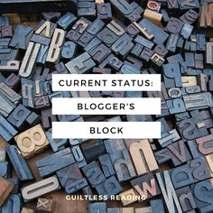 Current status: #BloggersBlock (and some quick updates + I've been living loud on #Instagram!)         -          guiltless reading