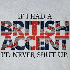 someone british love me and tell me stories.
