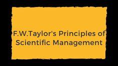 Fredrick Winslow Taylor's Scientific Managemen-Part 2 Email Marketing, Affiliate Marketing, Scientific Management, Business Studies, E Commerce Business, Group Boards, Class Management, Finance, Commercial