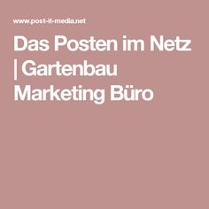 Das Posten im Netz | Gartenbau Marketing Büro