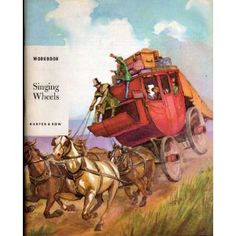 Singing Wheels. I still love this book and I still have it! I used to read it to my girls when they were little...