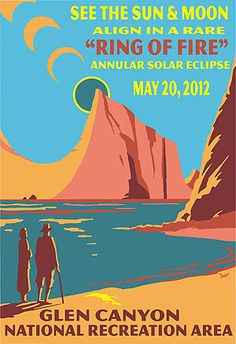 Poster advertising viewing the eclipse from Glen Canyon National Recreation Area. By Tyler Nordgren.