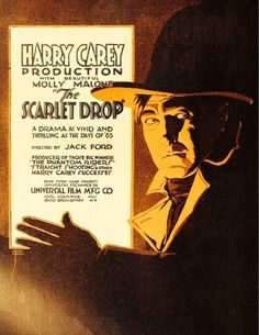 1918 The Scarlet Drop Tom Rider, Jack Ford, The Long Voyage Home, Harry Carey, The Quiet Man, The Searchers, Roy Rogers, The Expendables, Clint Eastwood