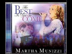 Martha Munizzi God is here