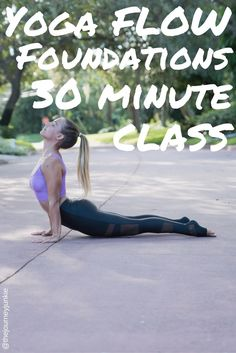 Yoga Foundations Flow: Learn the Basics, Get Grounded, Feel Good - Pin now, learn the foundations of yoga now!