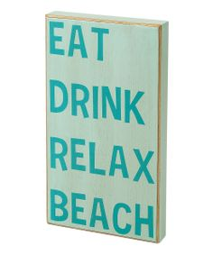 Light Blue 'Eat Drink Relax Beach' Box Sign | something special every day