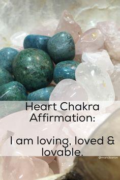 I am loving, loved & lovable.