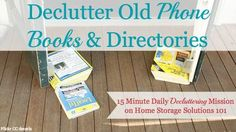 Declutter (and recycle) old phone books and directories {15 minute mission on Home Storage Solutions 101}