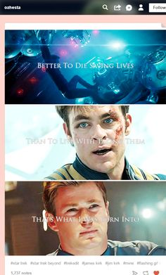 I didn't make this. This line and his whole thinking is beautiful. I love Chris Pine as Kirk so much.
