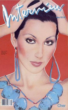 Cher on the cover of Interview (May 1982)  Interview Magazine Germany, October 2013
