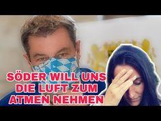 SÖDER WILL MASKENPFLICHT IM FREIEN - YouTube