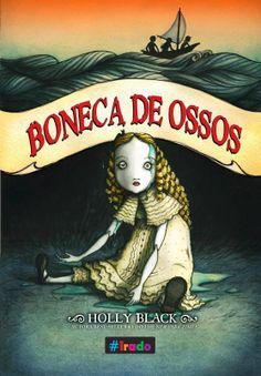 Dose Literária: Uma aventura com toques de horror... Boneca de oss...