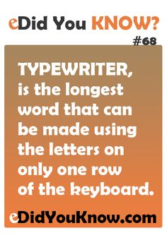 TYPEWRITER, is the longest word that can be made using the letters on only one row of the keyboard Puns Jokes, Funny Puns, Wtf Fun Facts, Strange Facts, Random Facts, Did You Know Facts, The More You Know, Pointless Facts, Longest Word