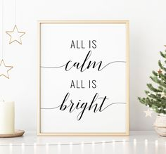 All Is Calm All Is Bright Printable Art, Christmas Decorations, Christmas Quote Print, Christmas Printable Wall Art *INSTANT DOWNLOAD* Printing Websites, Online Printing, Quote Prints, Art Prints, Office Printers, Christmas Quotes, Christmas Printables, Printable Wall Art, Christmas Decorations