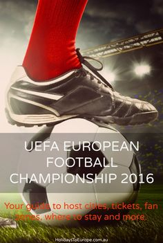 Euro 2016 Football Championship | A fan's guide to Euro 2016, the biggest football tournament to take place in Europe. This year's tournament will be held in France.