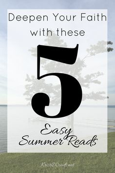 Books | Summer Reading | Christian Fiction | Faith | Deepen Your Faith with These 5 Easy Summer Reads