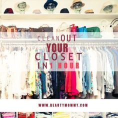 Clean Out Your Closet in 1 Hour: 30 Days to Gorgeous Mom Style