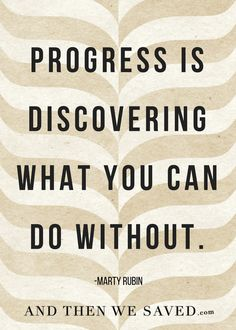 """Progress is discove"