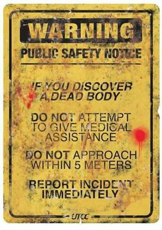 Post-apocalyptic – UTOC Public Safety Notice from early days of Yellow Dawn – Infection Warning Zombie Infection Public Safety Warning Sign from Yellow Dawn – an RPG by British Cyberpunk Horror author David J Rodger Asylum Halloween, Fete Halloween, Halloween Quotes, Halloween Signs, Halloween Themes, Halloween Horror, Creepy Halloween, Halloween 2017, Holidays Halloween