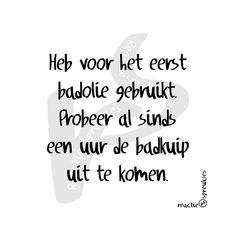 Badolie #humor #reactie #spreukjes