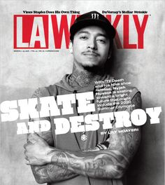 """Skateboarding beast Nyjah Huston interviewed for the cover of LA Weekly March 2018 Issue: Nyjah Huston: Skate and Destroy Watch Nyjah's skate part, """"'Til Death."""" We like Bikes To Boards! Nyjah Huston, 2020 Summer Olympics, Bmx Frames, Reggie Miller, Best Bmx, Vince Staples, Bmx Parts, Pictures Of Lily, Pro Skaters"""