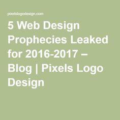 5 Web Design Prophecies Leaked for 2016-2017 – Blog | Pixels #LogoDesign