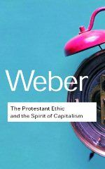The Protestant Ethic and the Spirit of Capitalism by Max Weber: it never managed to disappear out of my mind.