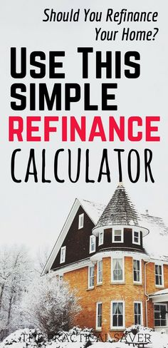 Refinance Calculator: Should You Refinance