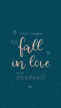fall in love with you – motivation at all – in dich verlieben – Motivation at all – - Unique Wallpaper Quotes Falling In Love Quotes, Self Love Quotes, Cute Quotes, Happy Quotes, Words Quotes, Quotes To Live By, Best Quotes, Funny Quotes, Qoutes